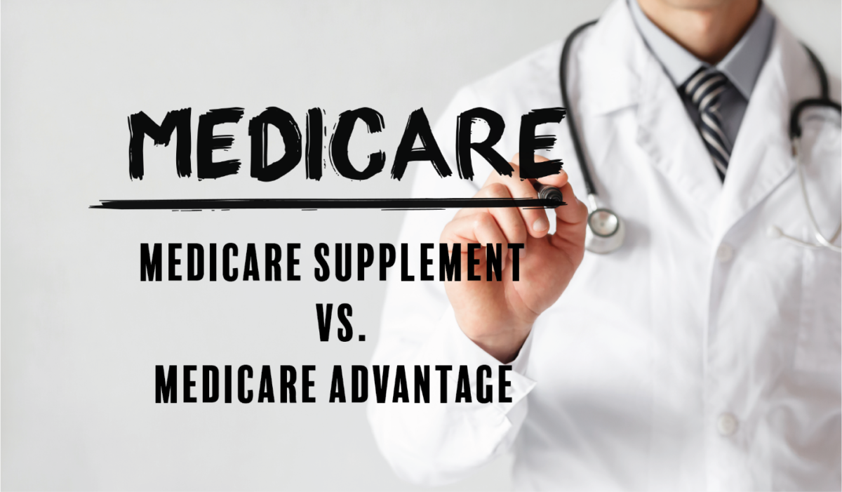 What is the Difference Between a Medicare Supplement and Medicare Advantage Plan?